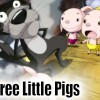 The Three Little Pigs (三匹のこぶた)